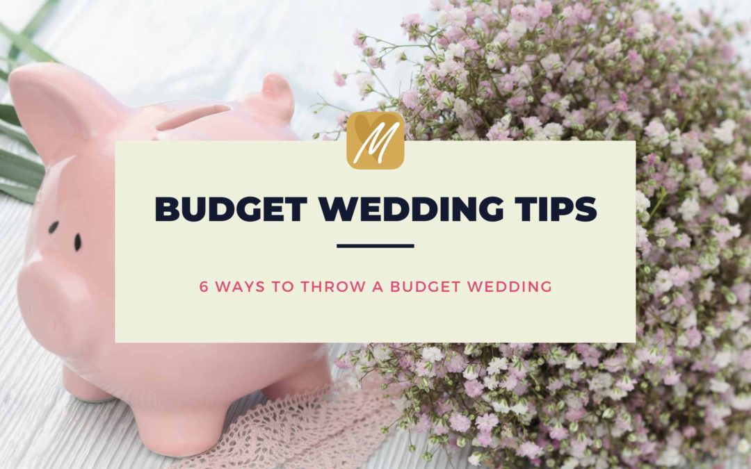 Top tips for throwing a budget wedding